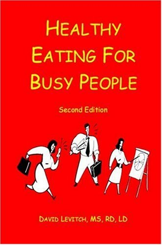 Healthy Eating for Busy People