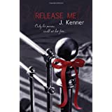Release Me (Stark Trilogy 1)by J. Kenner