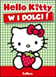 W i dolci! Hello Kitty (Mini storiell...