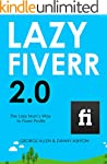 LAZY FIVERR 2.0: The Lazy Man's Way t...