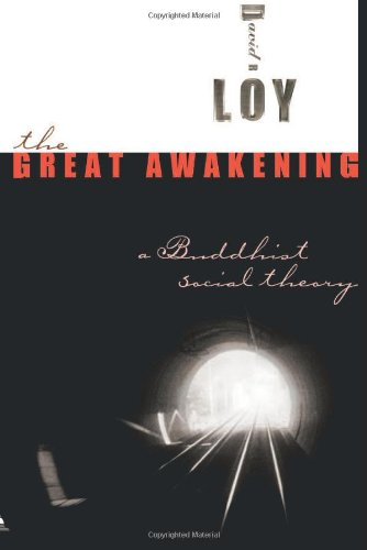 The Great Awakening: A Buddhist Social Theory
