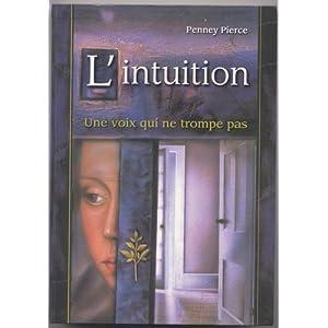 L'intuition une voix qui ne trompe pas