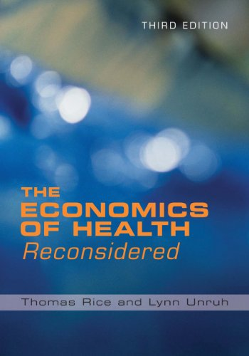 The Economics of Health Reconsidered, Third Edition