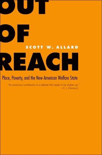 Out of Reach: Place, Poverty, and the New American...