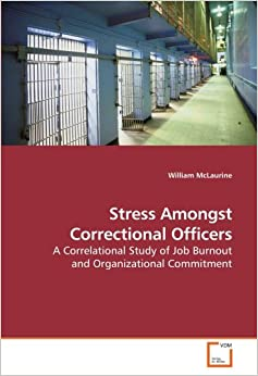 correctional officers and stress essay The life of a correctional officer is a multi-prong one a correctional officer is a staff person in a prison or jail who accomplishes the institution's mission by maintaining control and order within the prison (seiter, 2011.