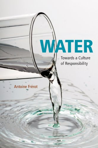 Water: Towards a Culture of Responsibility