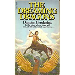 Dreaming Dragons by Damien Broderick
