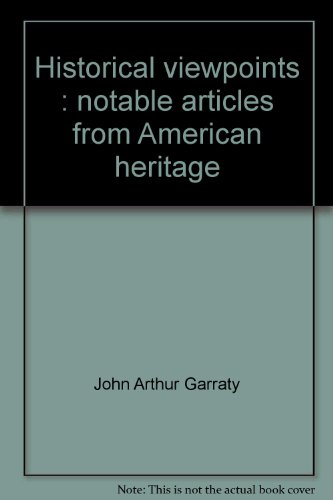 Historical viewpoints: Notable articles from American heritage PDF