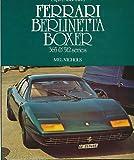 Ferrari Berlinetta Boxer 365 & 512 Series. Osprey AutoHistory