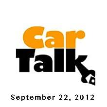 Car Talk, My Engine Is on Fire, September 22, 2012 Radio/TV Program by Tom Magliozzi, Ray Magliozzi