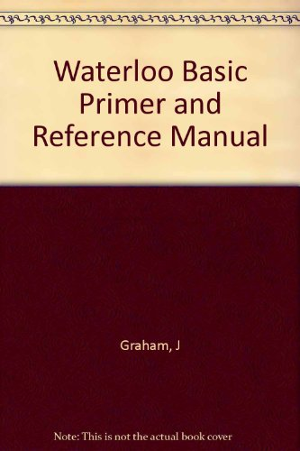 Waterloo Basic Primer and Reference Manual