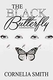 The Black Butterfly: A Damaged Soul