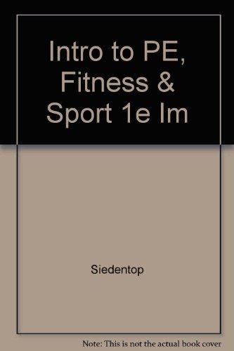 Intro to PE, Fitness & Sport 1e Im