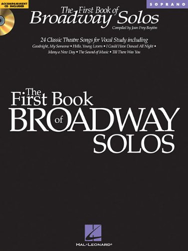 The First Book of Broadway Solos: Soprano (Book &...