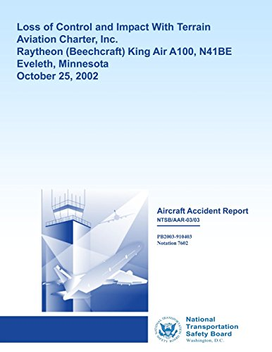 aircraft-accident-report-loss-of-control-and-impact-with-terrain-aviation-charter-inc-raytheon-king-