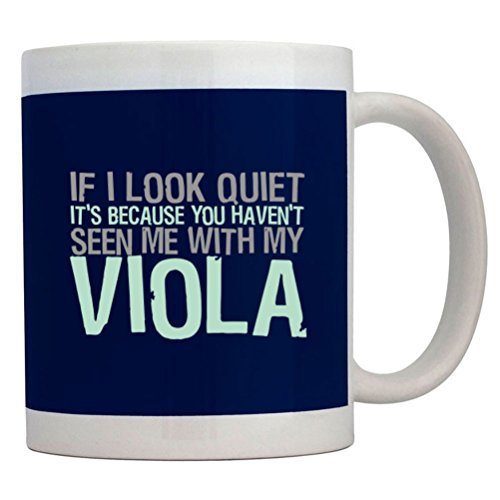 Teeburon If I Look Quiet It'S Because You Haven'T Seen Me With My Viola Mug
