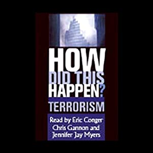 How Did This Happen? Terrorism and the New War | [James F. Hoge, Gideon Rose, editors]