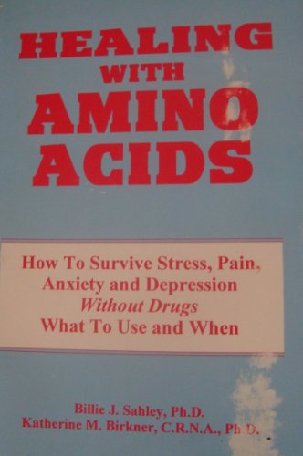 Healing with Amino Acids