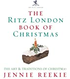 The London Ritz Book Of Christmas