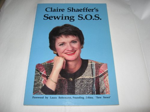 Sewing S.O.S., Claire B. Shaeffer