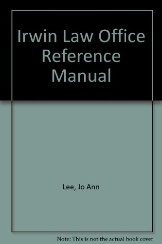 The Irwin Law Office Reference Manual