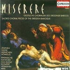 Miserere (Geistliche Chormusik des Dresdner Barock)