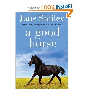 (A GOOD HORSE) by Smiley, Jane(Author)Hardcover{A Good Horse} on26-Oct-2010 (A Good Horse Author Smiley Jane compare prices)