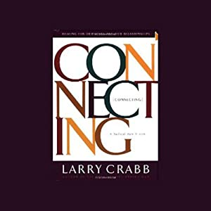 Connecting | [Larry Crabb]