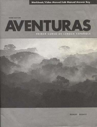 Aventuras (Workbook / Video Manual / Lab Manual )