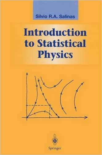 Introduction to Statistical Physics (Graduate Texts in Contemporary Physics)