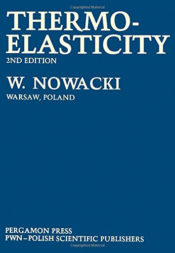 Thermoelasticity, by Witold Nowacki