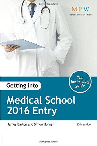 Getting into Medical School: 2016 Entry