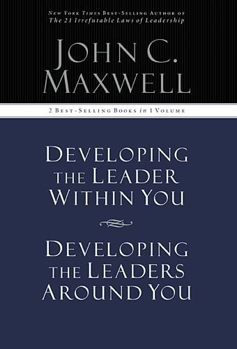Developing the Leader Within You / Developing the Leaders Around You (Signature Edition, 2 Best-selling Books in 1 Volume) (Developing The Leader Within You compare prices)
