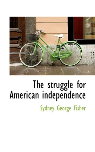 The struggle for American independence