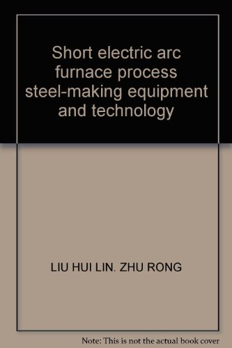 Short Electric Arc Furnace Process Steel-Making Equipment And Technology
