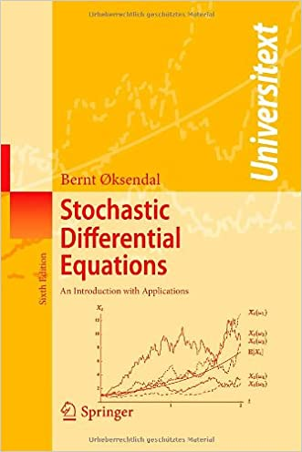 Stochastic Differential Equations: An Introduction with Applications (Universitext)