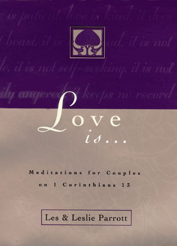 Love Is . . .: Meditations for Couples on I Corinthians 13