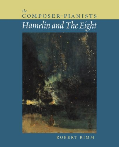 The Composer-Pianists: Hamelin And The Eight
