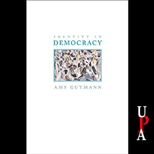 Identity in Democracy Audiobook