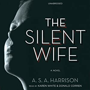 The Silent Wife: A Novel Audiobook