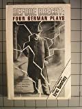 Before Brecht: Four German Plays (Eric Bentley's Dramatic Repertoire, Vol 1) (0879102292) by Bentley, Eric