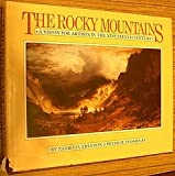 The Rocky Mountains: A Vision for Artists in the Nineteenth Century (0806118083) by Trenton, Patricia