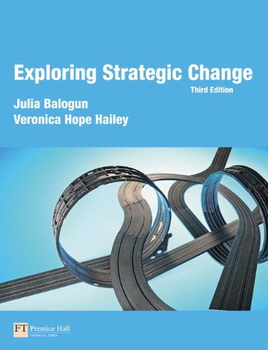 exploring-strategic-change-by-balogun-prof-julia-hope-hailey-prof-veronica-johnson-gerry-scholes-kev
