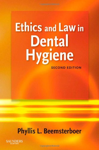 Ethics and Law in Dental Hygiene, 2e