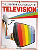 img - for Television (Usborne Young Scientist) book / textbook / text book