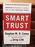 img - for By Stephen M. R. Covey - Smart Trust: Creating Prosperity, Energy, and Joy in a Low-Trust World (12.11.2011) book / textbook / text book