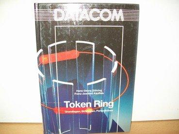 token-ring-grundlagen-strategien-perspektiven
