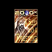 2000x: A Sleep and A Forgetting (Dramatized) | [Robert Silverberg]