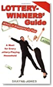 Lottery-Winners' Guide: When It Happens to You