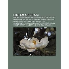 Sistem Operasi: DOS, Keluarga Sistem Operasi, Linux, Mac OS, Sistem Operasi IBM, Sistem Operasi Bebas, Teknologi Sistem Operasi, Unix
